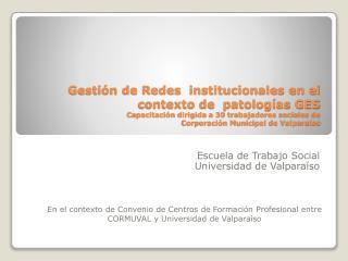 Escuela de Trabajo Social Universidad de Valparaíso