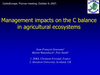 Management impacts on the C balance in agricultural ecosystems