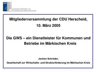 Mitgliederversammlung der CDU Herscheid,  10. März 2005