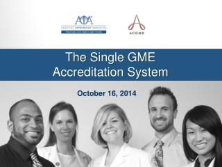 The Single GME Accreditation System
