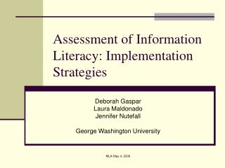 Assessment of Information Literacy: Implementation Strategies