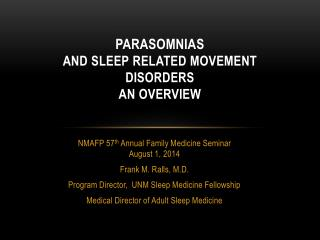 Parasomnias and sleep related movement disorders An Overview