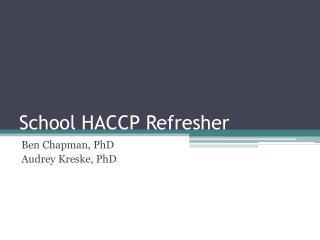 School HACCP Refresher