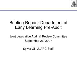 Briefing Report: Department of Early Learning Pre-Audit