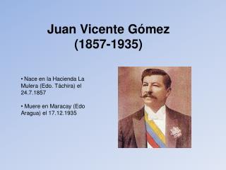Juan Vicente G mez 1857-1935