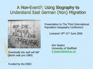 A Non-Event?: Using Biography to Understand East German (Non) Migration