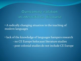 Overcoming isolation  in  international discourse