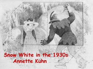 Snow White in the 1930s	Annette Kuhn