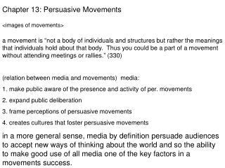 Chapter 13: Persuasive Movements