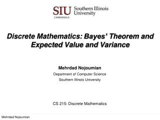 Discrete Mathematics:  Bayes'  Theorem and Expected  Value and  Variance