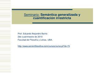 Seminario: Semántica generalizada y cuantificación irrestricta