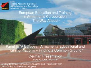 Federal Academy of Defence Administration and Technology Mannheim - Berlin