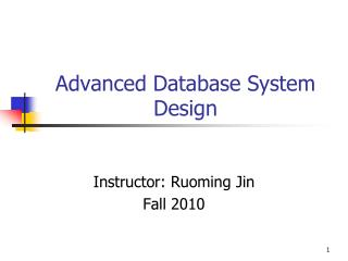 Advanced Database System Design
