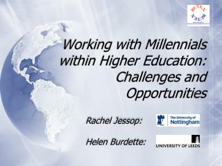 Working with Millennials within Higher Education: Challenges and Opportunities