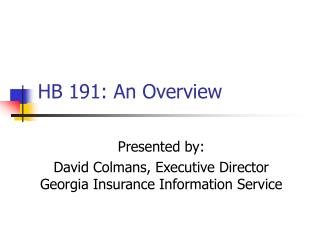 HB 191: An Overview