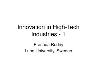 Innovation in High-Tech Industries - 1