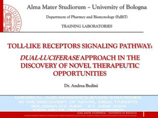 Alma Mater Studiorum � University of Bologna Department of Pharmcy and Biotecnology (FaBiT)
