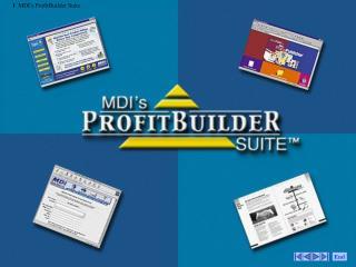 MDI's ProfitBuilder Suite
