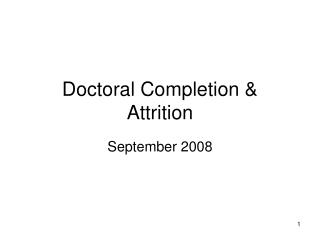Doctoral Completion & Attrition