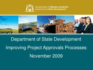 The Department of State Development s role