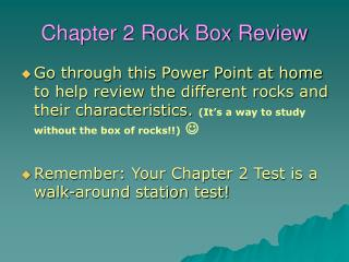 Chapter 2 Rock Box Review