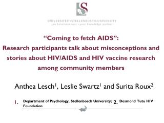 Anthea  Lesch 1 , Leslie Swartz 1  and Surita Roux 2