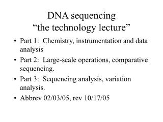 """DNA sequencing """"the technology lecture"""""""