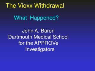 The Vioxx Withdrawal