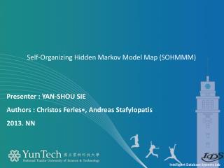 Presenter  : YAN-SHOU SIE  Authors  :  Christos  Ferles ∗,  Andreas  Stafylopatis 2013.  NN