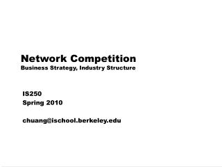 Network Competition Business Strategy, Industry Structure