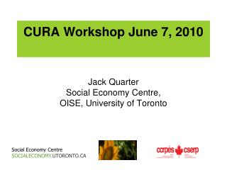 CURA Workshop June 7, 2010