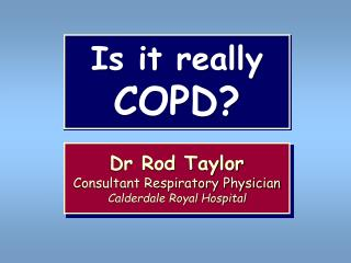 Is it really  COPD?