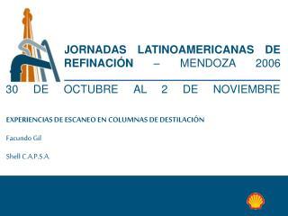 JORNADAS LATINOAMERICANAS DE REFINACIÓN  – MENDOZA 2006