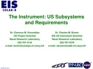 The Instrument: US Subsystems and Requirements