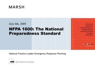 NFPA 1600: The National Preparedness Standard