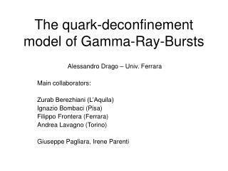 The quark-deconfinement model of Gamma-Ray-Bursts