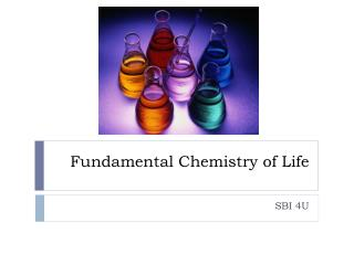 Fundamental Chemistry of Life