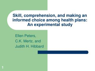 Skill, comprehension, and making an informed choice among health plans:  An experimental study