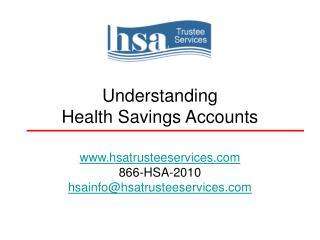 Understanding  Health Savings Accounts