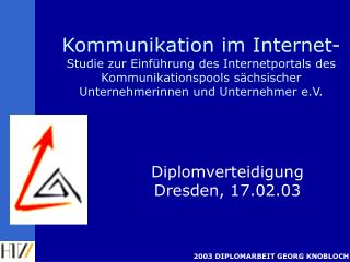 Diplomverteidigung Dresden, 17.02.03
