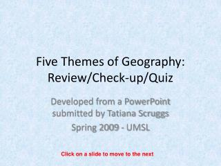 Five Themes of Geography: Review/Check-up/Quiz