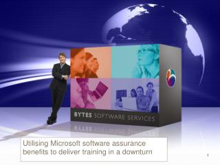 Utilising Microsoft software assurance benefits to deliver training in a downturn