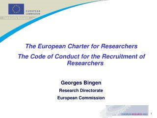 The European Charter for Researchers The Code of Conduct for the Recruitment of Researchers