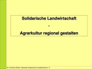 Dr. Christine Rüther, Netzwerk Solidarische Landwirtschaft e. V.