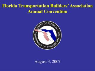 Florida Transportation Builders' Association Annual Convention