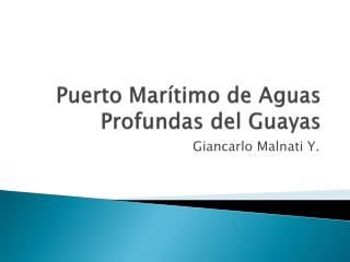 Puerto Marítimo de Aguas Profundas del Guayas