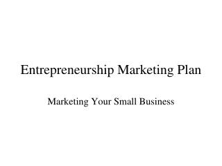 Entrepreneurship Marketing Plan
