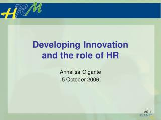 Developing Innovation  and the role of HR