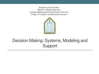Decision Making:  Systems,  Modeling  and Support