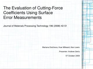 The Evaluation of Cutting-Force Coefficients Using Surface Error Measurements